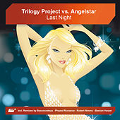 Play & Download Last Night by Trilogy Project | Napster