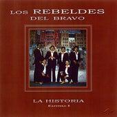Play & Download La Historia Capitulo 1 by Los Rebeldes Del Bravo | Napster