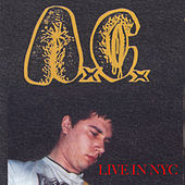 Play & Download Live in N.Y.C. 1995 WNYU by A.C. | Napster