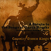 Play & Download A Salute to Garth Brooks by Country Dance Kings | Napster