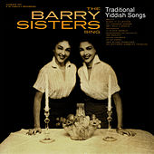 The Barry Sisters Sing Traditional Jewish Songs by Barry Sisters