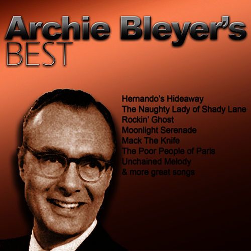 Play & Download Archie Bleyer's Best by Archie Bleyer | Napster