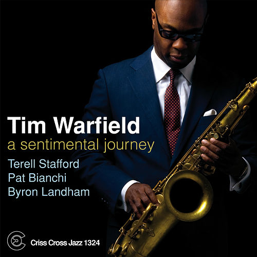 A Sentimental Journey by Tim Warfield