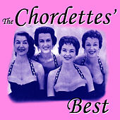 The Chordettes' Best by The Chordettes