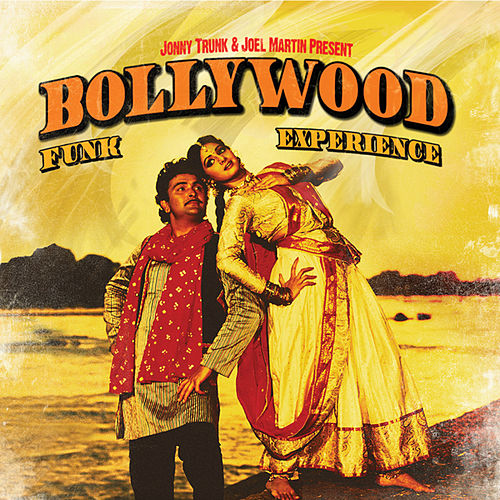 Jonny Trunk And Joel Martin Present Bollywood Funk Experience by Various Artists