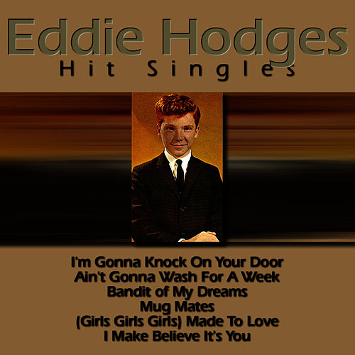 Play & Download Hit Singles - EP by Eddie Hodges | Napster