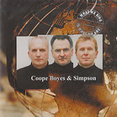 What We Sing is What We Are by Coope, Boyes & Simpson