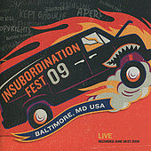 Play & Download Insubordination Fest 09 by Various Artists | Napster