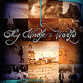 Play & Download My Whole World by St. Louis Family Church | Napster