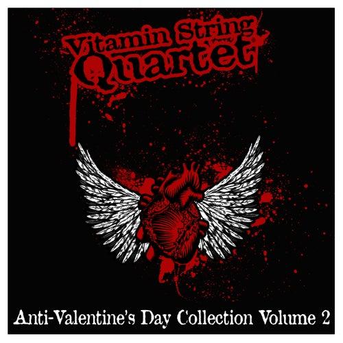 Play & Download Vitamin String Quartet: The Emo Anti-Valentine's Day Collection Vol. 2 by Vitamin String Quartet | Napster