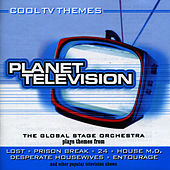 Play & Download Planet Television by The Global Stage Orchestra | Napster
