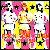 Play & Download Rock n Roll Au Go Go, Vol. III by Various Artists | Napster