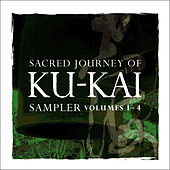 Play & Download Sacred Journey of Ku-Kai Sampler, Vol. 1-4 by Kitaro | Napster