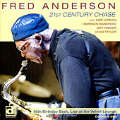 Play & Download 21st Century Chase by Fred Anderson | Napster