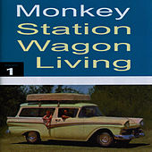 Play & Download Station Wagon Living, Vol. 1 by Monkey | Napster