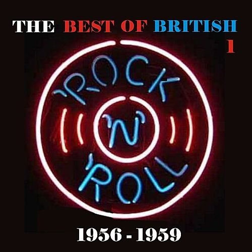 Play & Download The Best of British Rock 'n' Roll / 1956 - 1959, Vol. 1 by Various Artists | Napster