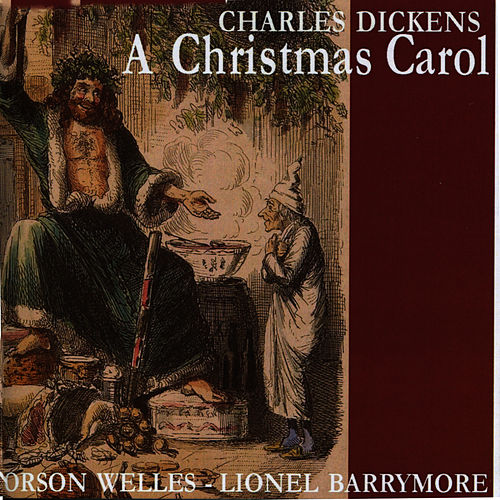 Play & Download Dickens: A Christmas Carol by Orson Welles | Napster