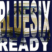 Play & Download Ready by Blue Six | Napster