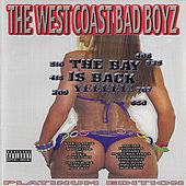 Play & Download The West Coast Bad Boyz: The Bay Is Back by Various Artists | Napster