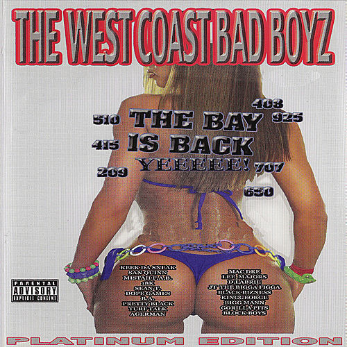 The West Coast Bad Boyz: The Bay Is Back by Various Artists