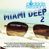 Poolside Sessions: Miami Deep 2 by Various Artists