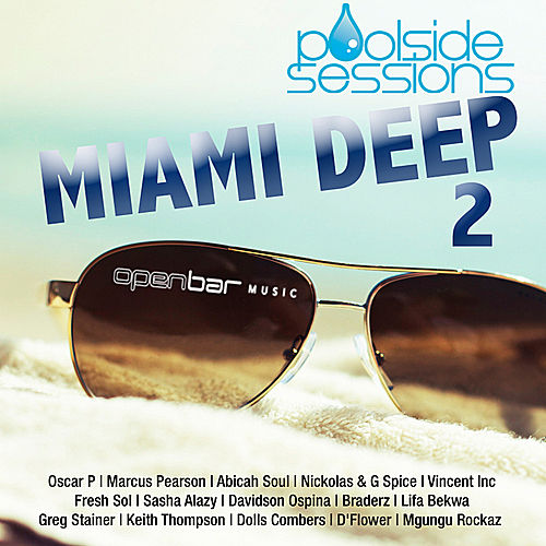 Play & Download Poolside Sessions: Miami Deep 2 by Various Artists | Napster