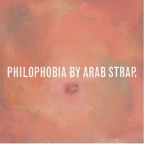 Play & Download Philophobia by Arab Strap | Napster
