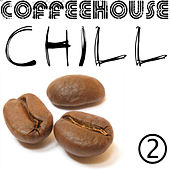 Coffeehouse Chill 2 by Coffeehouse Background Music