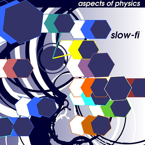 Slow-fi EP by Aspects Of Physics