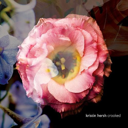 Play & Download Crooked by Kristin Hersh | Napster