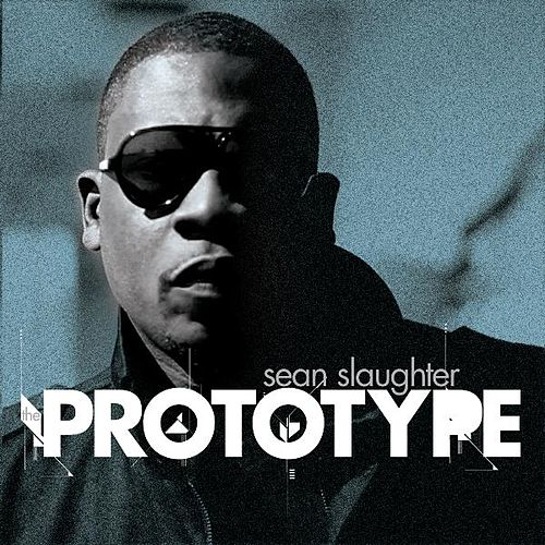 Play & Download The Prototype by Sean Slaughter | Napster