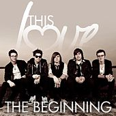 Play & Download The Beginning by This Love | Napster