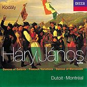 Kodály: Háry János Suite/Dances of Marosszék/Peacock Variations/Galanta by Various Artists