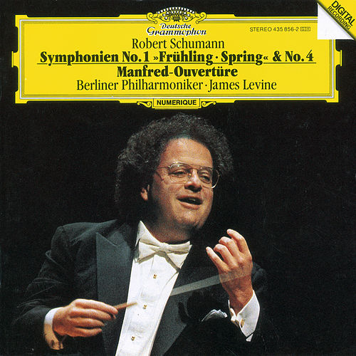Schumann: Symphonies No.1 In B Flat Major, Op. 38 'Spring' & No. 4 In D Minor, Op. 120; Manfred Overture by Berliner Philharmoniker