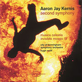 Kernis: Second Symphony/Musica Celestis/Invisible Mosaic II by City Of Birmingham Symphony Orchestra