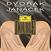 Play & Download Dvorak: Stabat Mater B71 Op.58 / Janacek: Glagolitische Messe by Various Artists | Napster