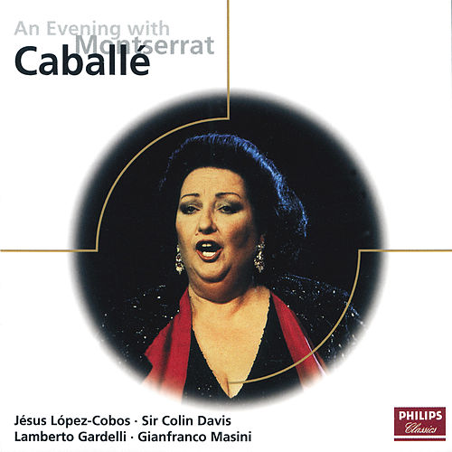 Play & Download An Evening with Montserrat Caballé by Montserrat Caballé | Napster