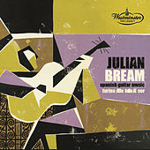 Play & Download Julian Bream - Spanish Guitar Music by Julian Bream | Napster