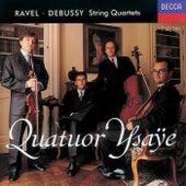 Ravel/Debussy: String Quartets by Quatuor Ysaÿe