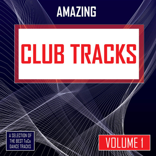 Amazing Club Tracks - vol. 1 by Various Artists