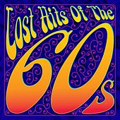 Lost Hits Of The 60's (All Original Artists & Versions) by Various Artists