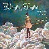 Play & Download One Foot In Front of the Other by Hayley Taylor | Napster