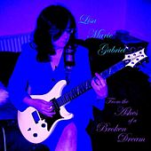 Play & Download From the Ashes of a Broken Dream by Lisa Marie Gabriel | Napster