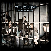 Play & Download Down In A Cell by Volume Five | Napster