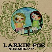 Summer an EP by Larkin Poe