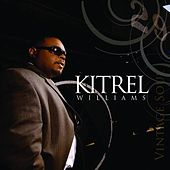 Play & Download Vintage Soul by Kitrel Williams | Napster