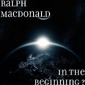 Play & Download In The Beginning ? by Ralph MacDonald (Jazz) | Napster