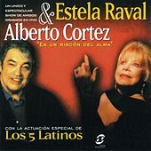 Play & Download Estela Raval & Alberto Cortez Tour Con Los 5 Latinos by Alberto Cortez | Napster