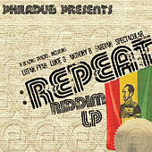 Play & Download The Repeat Riddim by Various Artists | Napster
