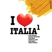 Play & Download I Love Italia by Various Artists | Napster
